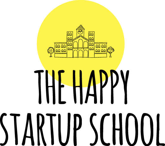 The Happy Start Up School